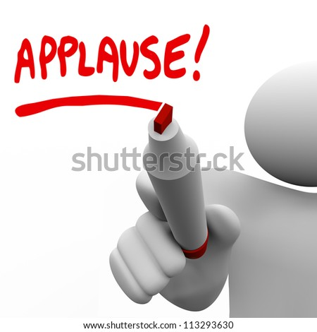 A man writing the word Applause with a red marker to ask an audience to give a big hand and show appreciation for a great job or to show approval for an idea - stock photo