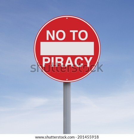 A modified no entry sign on piracy
