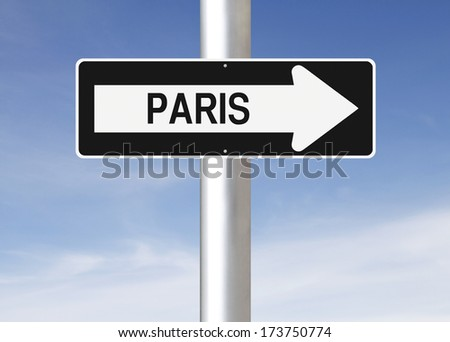 A modified one way sign indicating Paris