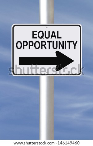 A modified one way street sign indicating Equal Opportunity  - stock photo