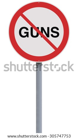 A modified road sign against Guns