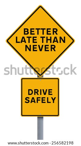 A modified road sign on safe driving