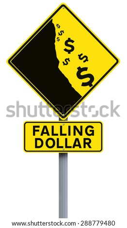 A modified road sign on the weakening of the dollar  - stock photo