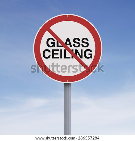 A modified road sign suggesting no glass ceiling allowed
