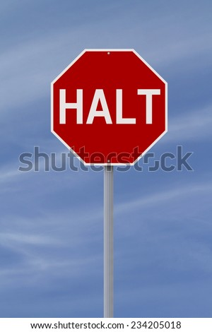 A modified stop sign indicating Halt