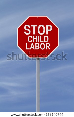 A modified stop sign on child labor