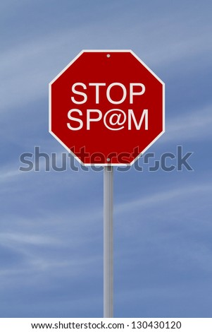 A modified stop sign on spamming