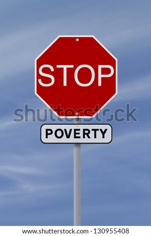 A modified stop sign on the eradication of poverty