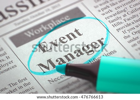A Newspaper Column in the Classifieds with the Vacancy of Event Manager, Circled with a Azure Highlighter. Blurred Image with Selective focus. Job Search Concept. 3D Illustration.