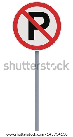 A no parking sign   - stock photo