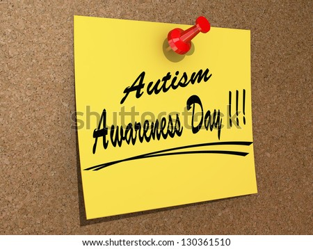 "A note pinned to a cork board with the text ""Autism Awareness Day"" - stock photo"