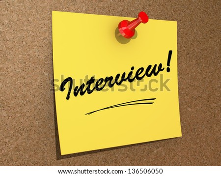A note pinned to a cork board with the text Interview! - stock photo