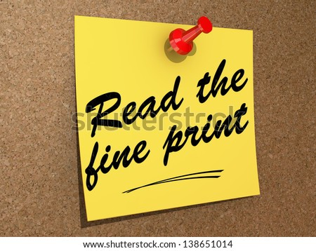 A note pinned to a cork board with the text Read the Fine Print. - stock photo