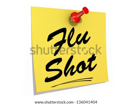 A note pinned to a white background with the text Flu Shot. - stock photo