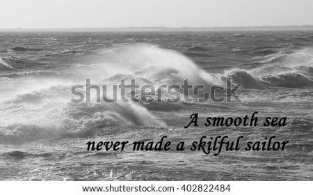 A photograph of a stormy sea with a slogan about the concept that the best successes will always involve overcoming difficulties and problems - stock photo