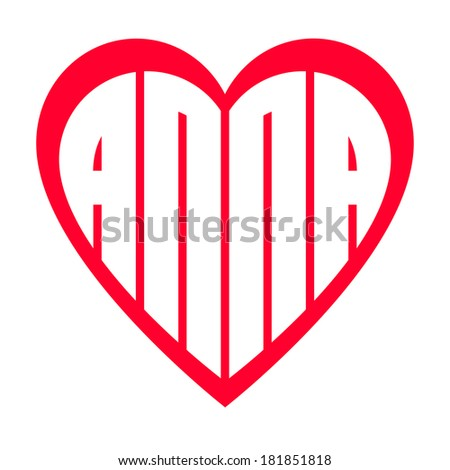 popular female name Anna and heart, illustration