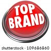 A red button or flashing light with the words Top Brand to indicate something is the best company or product to buyamong many choices - stock photo