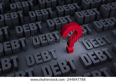 "A red ""?"" stands out in a dark background of gray ""DEBT"" rising up around it.  - stock photo"