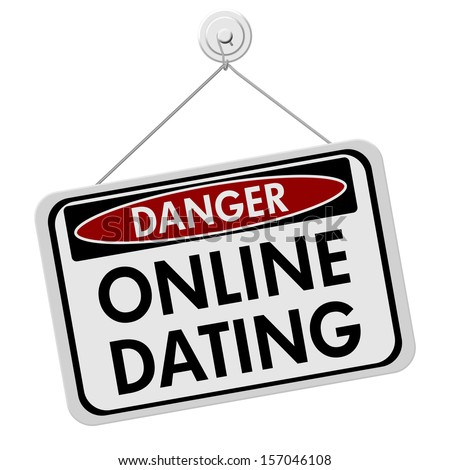 online dating dangers and precautions meaning