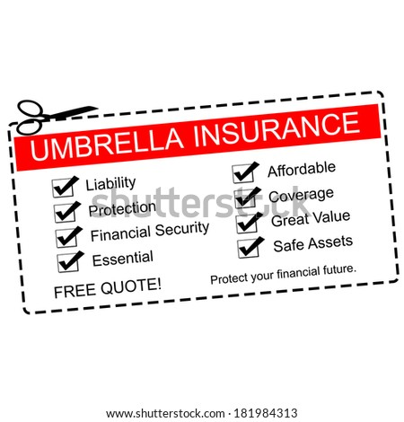 A red, white and black Umbrella Insurance coupon making a great concept with terms such as liability, protection, coverage, affordable and more.