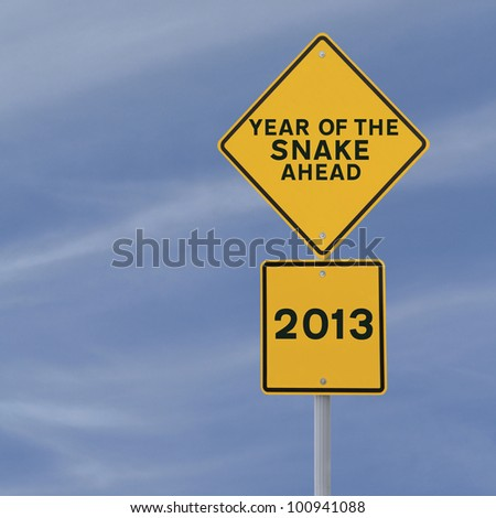 A road sign announcing the coming of 2013, the year of the snake - stock photo