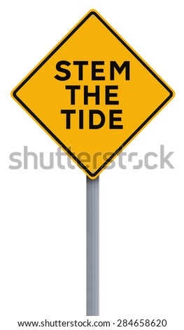 A road sign indicating Stem the Tide