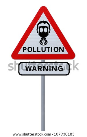 A road sign warning of pollution ahead (isolated on white)