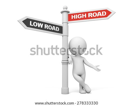A road sign with high road low road words . 3d image. Isolated white background - stock photo
