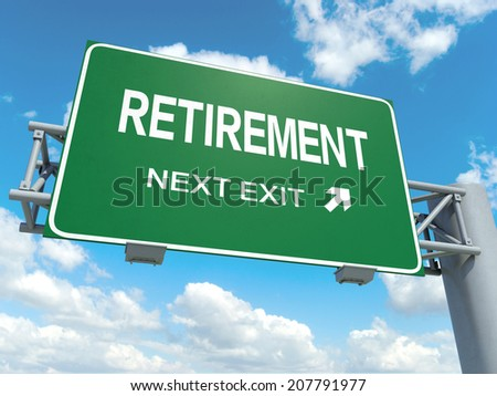 A road sign with retirement words on sky background