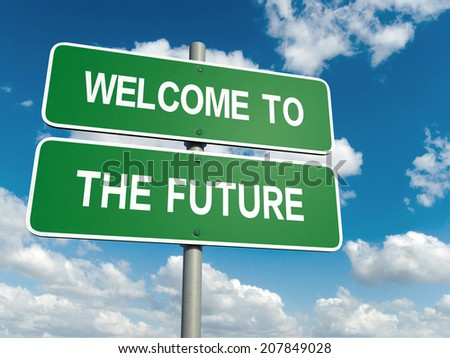 A road sign with welcome to the future words on sky background  - stock photo