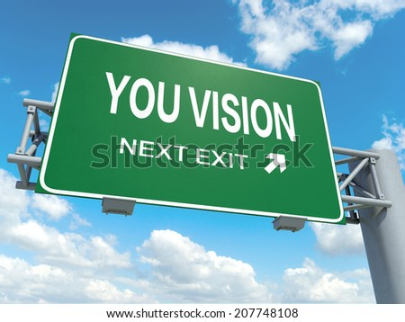 A road sign with you vision words on sky background  - stock photo