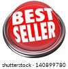A round red button in metal and light reading Best Seller to advertise the popularity and high rank of a product or merchandise at a store sale - stock photo