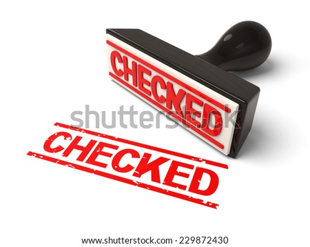 A rubber stamp with checked in red ink.3d image. Isolated white background.