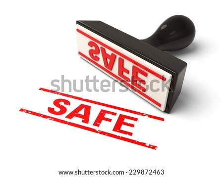 A rubber stamp with safe in red ink.3d image. Isolated white background.