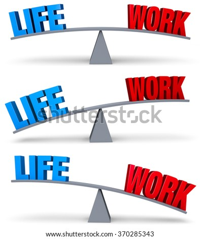 "A set of three images of a blue ""LIFE"" and a red ""WORK"" on opposite ends of a gray balance board in turns outweighing or balancing each other. Isolated on white."
