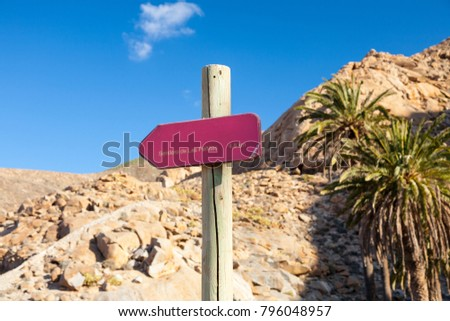 A sign indicating a nature track going to Las Penitas near Betancuria in Fuerteventura, Canary Islands, Spain