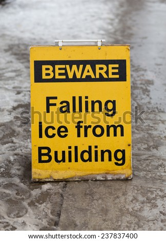 A sign warning people to watch for falling ice