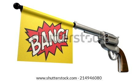 A six shooter gun with a flag coming out the barrel that says the word bang on it on an isolated white background - stock photo