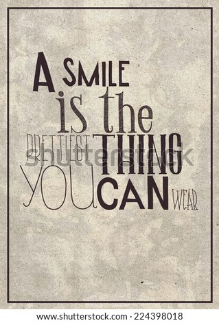 a smile is the prettiest thing you can wear - stock photo