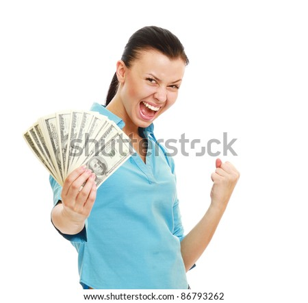 A smiling woman holding dollars enjoying success, isolated on white background