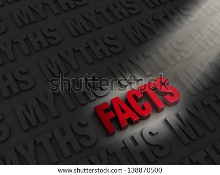 "A spotlight illuminates bright, red ""FACTS"" on a dark background of ""MYTHS"" - stock photo"