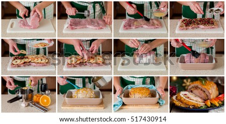 A Step by Step Collage of Making Pork Loin Roll Stuffed with Chicken Breast, Apples, Cranberries, Walnuts and Herbs