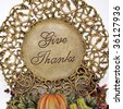 A Thanksgiving Decoration with Give Thanks written on it, full frame, square crop, with selective focus - stock photo