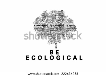 "A tree made of black words on a white background with ""Be Ecological"" as a title - word could   - stock photo"