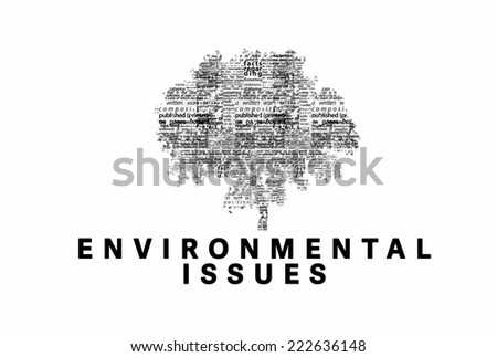 "A tree made of black words on a white background with ""Environmental Issues"" as a title - word could   - stock photo"