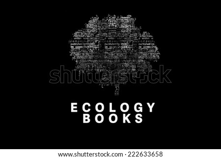 "A tree made of white words on a black background with ""Ecology Books"" as a title - word could  - stock photo"