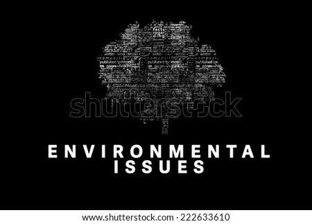 "A tree made of white words on a black background with ""Environmental Issues"" as a title - word could  - stock photo"