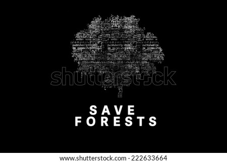"A tree made of white words on a black background with ""Save Forests"" as a title - word could  - stock photo"