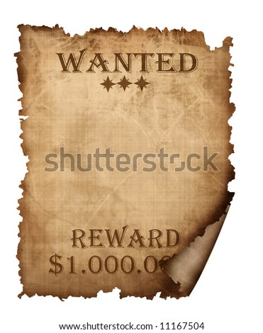 A vintage wanted sign isolated on white background