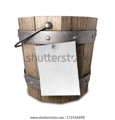 A vintage wooden bucket with metal ring supports and a handle and a blank paper attached to the front with a nail on an isolated background - stock photo